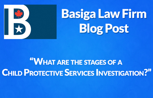 What are the stages of a Child Protective Services